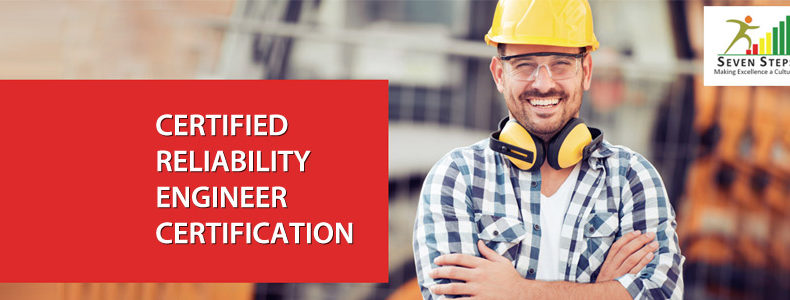 Certified Reliability Engineer certification