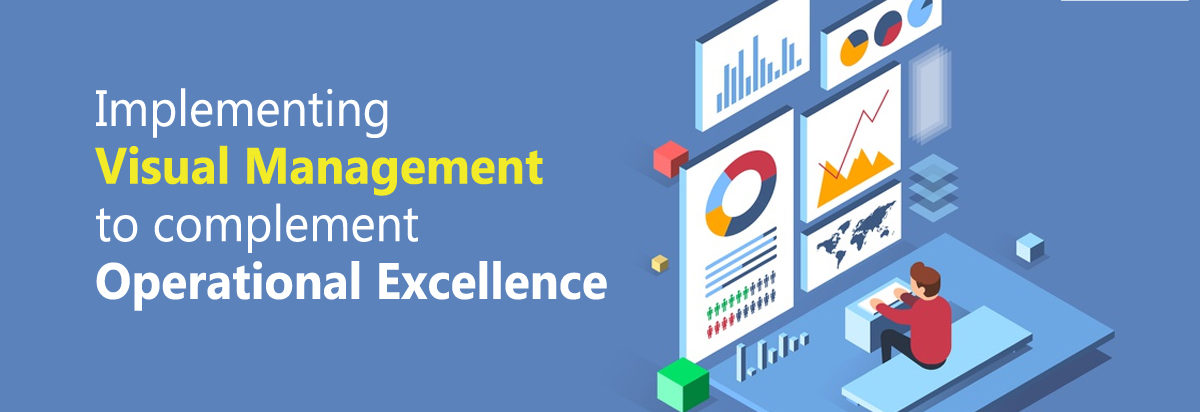 implementing visual management to operational excellence
