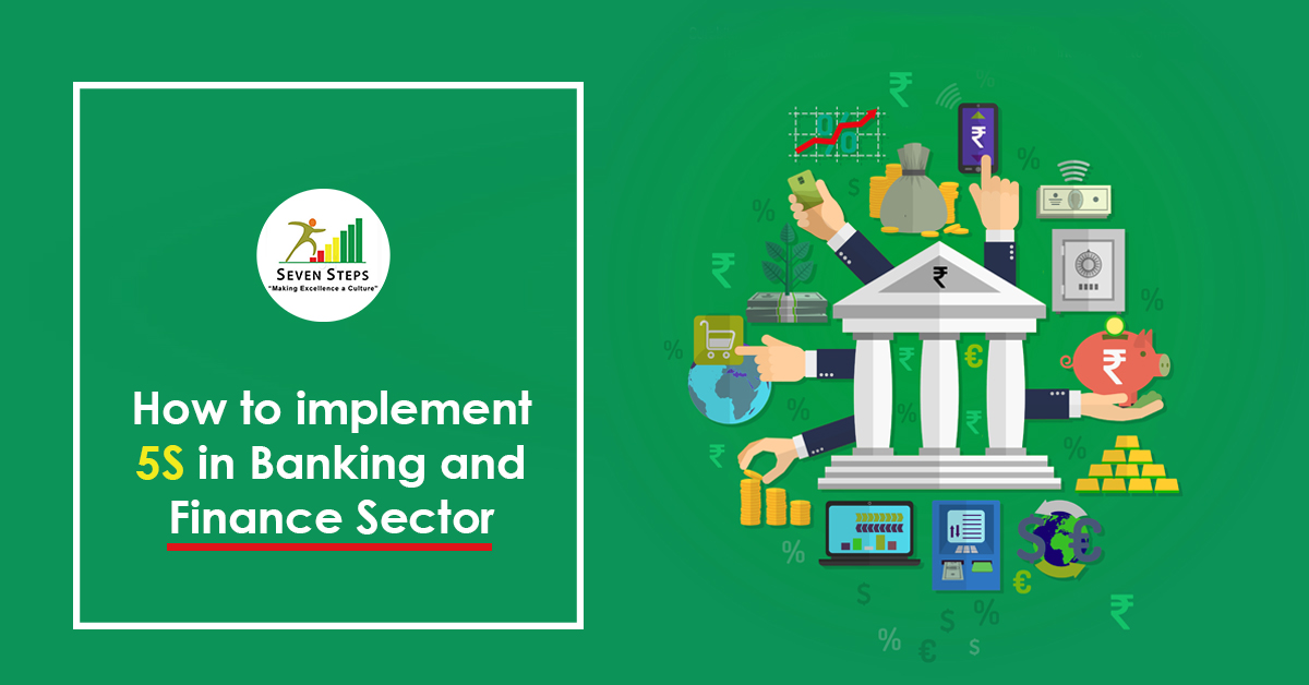 implement 5S In Banking & Finance Sector